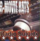 B-MOVIE RATS - RADIO SUICIDE * USED - VERY GOOD CD