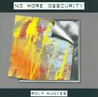 ROLF MUNKES - NO MORE OBSCURITY USED - VERY GOOD CD