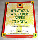 Core Knowledge What Your Fourth Grader Needs to Know 1992 HC ED Hirsch