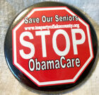Stop ObamaCare Save Our Seniors Election Political Button Pin Back Barack Obama