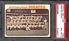 1973 OPC O PEE CHEE 26 Pittsburgh Pirates Team PSA 8 NM-MINT w Roberto Clemente