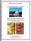 BiblioPlan for Families Cool History Classic for Year Two Medieval and Church