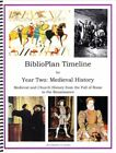 BiblioPlan Timeline for Year Two Medieval History 2016 Edition