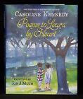 POEMS TO LEARN BY HEART Caroline Kennedy Signed First Edition Illus HB w