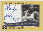 MARK HUGHES AUTOGRAPH TK LEGACY MICHIGAN WOLVERINES NATIONAL CHAMPION AUTO 1989B