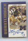 LARRY CIPA QB COLLECTION AUTO TK LEGACY MICHIGAN WOLVERINES AUTOGRAPH QB22 200
