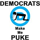 Anti Obama DEMOCRATS MAKE ME PUKE Conservative Political Shirt