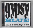 (HY515) Gypsy Blue, Electrify Me - Sealed CD