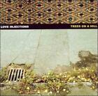 LOVE INJECTIONS - TREES ON A HILL USED - VERY GOOD CD