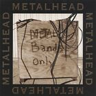 Metalhead : Metal Bands Only CD FREE SHIPPING