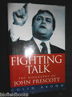 SIGNED Fighting Talk Biography of John Prescott MP by Colin Brown 1997 1st