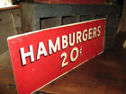 AMAZING OLD TRADE SIGN FROM SNACK BAR SAYS HAMBURGERS 20 CENTS AAFA NR