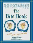 The Bite Book by Mimi Soes (2015, Paperback)