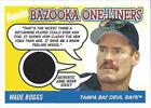 2004 Bazooka One-Liners Relics #WB2 Wade Boggs B Jersey - NM-MT