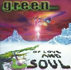 GREEN - OF LOVE AND SOUL USED - VERY GOOD CD