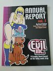 EVIL INC. ANNUAL REPORT Vol 3 GRAPHIC NOVEL by BRAD GUIGAR 2008 UNREAD NEW