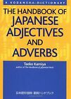 The Handbook of Japanese Adjectives and Adverbs (Kodansha) von Taeko K... | Buch