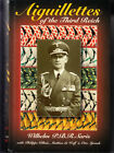 AIGUILLETTES OF THE THIRD REICH by Saris W P B R SIGNED BY THE AUTHOR