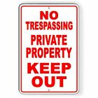 No Trespassing Private Property Keep Out Aluminum Metal Sign 3 SIZES USA SNT012