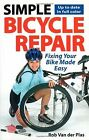 Simple Bicycle Repair: Fixing Your Bike Made Easy von Va...   Buch   Zustand gut
