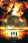 Time Riders, Tome 5 : Les flammes de Rome von Scarr... | Buch | Zustand sehr gut