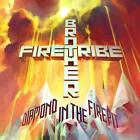 Brother Firetribe - Diamond in the Firepit CD #119207