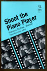 Shoot the Piano Player Francois Truffaut Director First Edition 1993