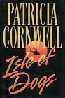 ISLE OF DOGS signed PATRICIA CORNWELL