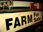 TERRIFIC OLD DOUBLE SIDED SIGN SAYS FARM FOR SALE GREAT  LETTERING AAFA NR
