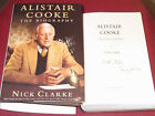 Signed  Dated by NICK CLARKE Alistair Cooke The Biography Letter from America