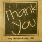 NEW MSE My Sentiments Exactly Mounted Wood Rubber Stamp L110 Thank you