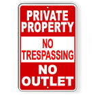 Private Property No Trespassing No Outlet Metal Sign 5 SIZES warning stop SPP015