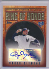ROGER CLEMENS 2009 TOPPS RING OF HONOR WS CHAMPION AUTO YANKEES SP