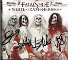 FATAL SMILE - WHITE TRASH HEROES SWEDISH FULLY AUTOGRAPHED (FS667) CD