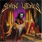 Seven Witches - Xiled to Infinity and Ond CD #G8895
