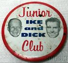 Vintage Political Pin Back Button Ike and Dick Junior Club