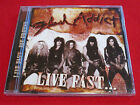 FLASH ADDICT - LIVE FAST ... DIE PRETTY - NEW - SUNCITY RECORDS CD