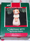 1991 Hallmark Keepsake Ornament Christmas Kitty fine Porelain 1ST in series