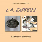 L.A.EXPRESS-L.A. EXPRESS / SHADOW PLAY-IMPORT CD WITH JAPAN OBI E49