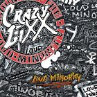 CRAZY LIXX - LOUD MINORITY +2 - NEW JAPAN RARE RELEASE