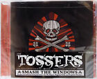 THE TOSSERS CD Smash The Windows / Danny Boy / Foggy Dew / 1969 2017 Album SEALE
