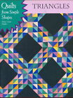 Triangles Quilts from Simple Shapes by Mary Coyne Penders