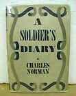 A Soldiers Diary by Charles Norman 1944 HB DJ Signed First Edition