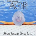 AOR - MORE DEMOS FROM L.A. [4/16] USED - VERY GOOD CD