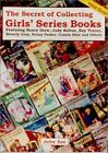 The Secret of Collecting Girls Series Books by John Axe 2000 Nancy Drew Judy B