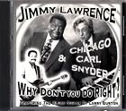 JIMMY LAWRENCE & CARL SNYDER - Why Don't You Do Right CD BLUES Guitar 1999