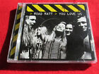 ROAD RATT - YOU LOVE US - SUNCITY RECORDS NEW CD