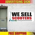 WE SELL SCOOTERS Advertising Banner Vinyl Mesh Decal Sign motor moped bike shop