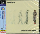 JAY GRUSKA-WHICH ONE OF US IS ME-JAPAN SHM-CD C41