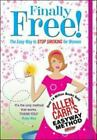 Finally Free the Easy Way to Stop Smoking for Women by allen carr